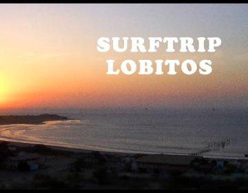 Surf Trip Lobitos