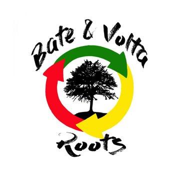 Bate Volta Roots