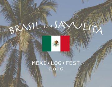 Mexi Log Fest 2016, Sayulita, Mexico